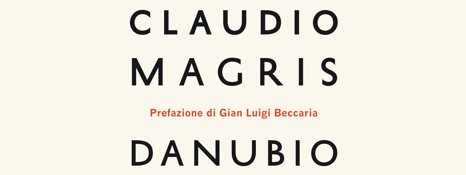 """""""Danubio"""" Claudio Magris"""